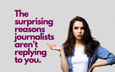 The surprising reasons journalists aren't replying to you